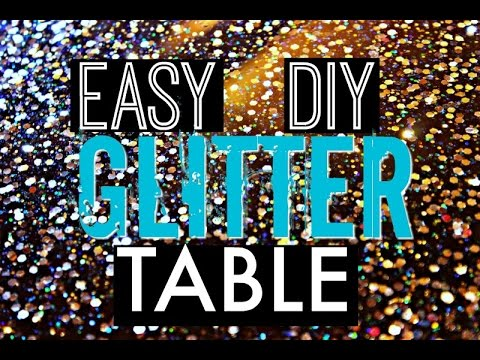 DIY Glitter Table